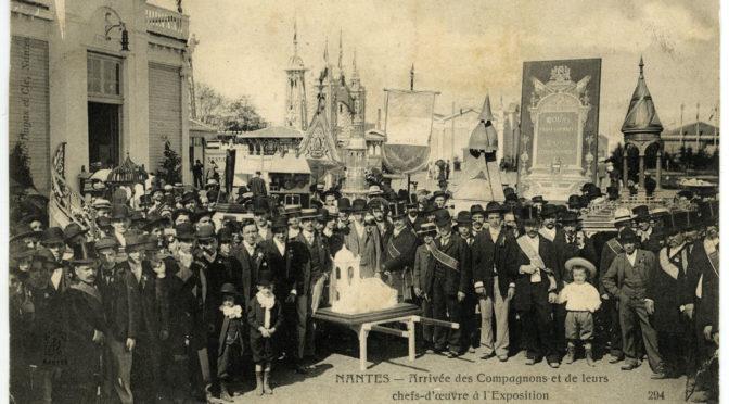 À propos de la présence compagnonnique à l'Exposition internationale de Nantes en 1904