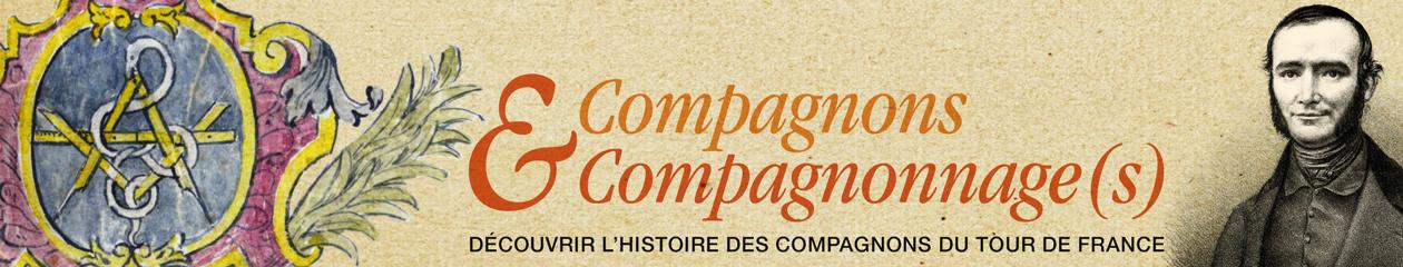 Compagnons &Compagnonnage(s)